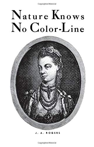 9780960229451: Nature Knows No Color-Line: Research into the Negro Ancestry in the White Race