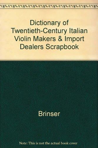 9780960229819: Dictionary of Twentieth-Century Italian Violin Makers