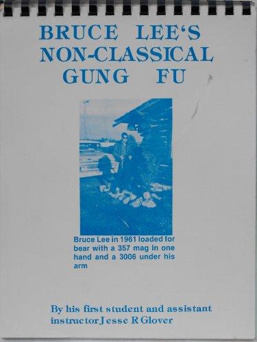9780960232819: Bruce Lee's Non-classical Gung Fu