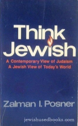 9780960239412: Think Jewish: A contemporary view of Judaism, a Jewish view of today's world
