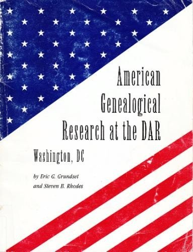 9780960252893: American genealogical research at the DAR, Washington, D.C