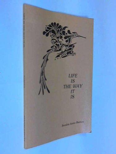 Life Is the Way It Is: Sondra Anice Barnes