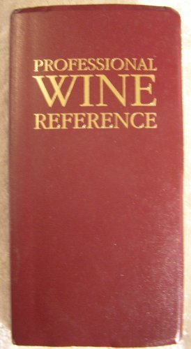 9780960256624: Professional Wine Reference