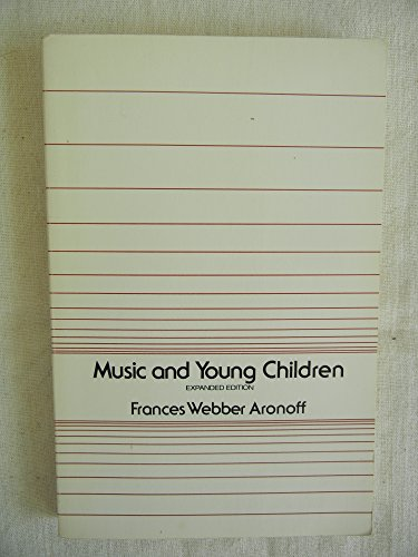 9780960259007: Music and Young Children: Expanded Edition