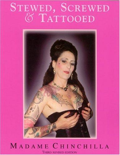 9780960260010: Stewed Screwed and Tattooed