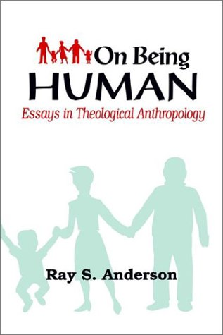 9780960263844: On Being Human: Essays in Theological Anthropology