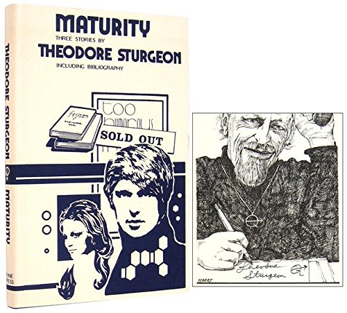 Maturity: Three Stories (Limited, SIGNED): Sturgeon, Theodore; Lien,
