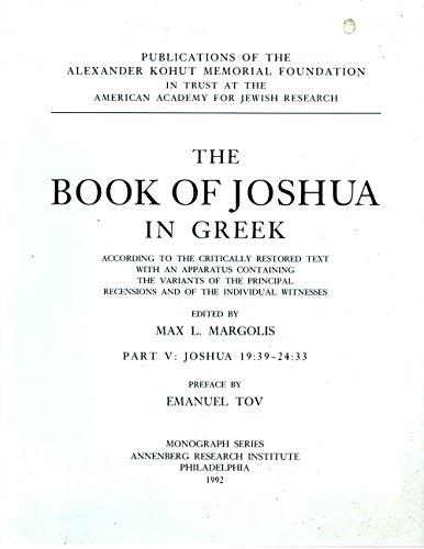 Book of Joshua in Greek, Part 5 Joshua 19:39-24:33