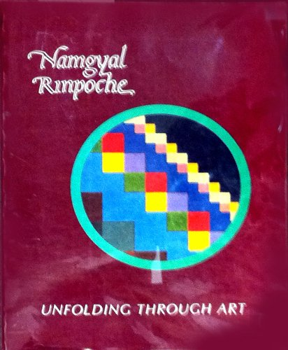9780960272228: Namgyal Rinpoche: Unfolding Through Art