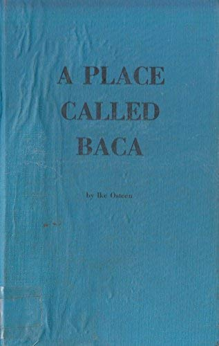 9780960272402: A Place Called Baca