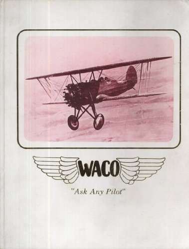 Waco Airplanes: