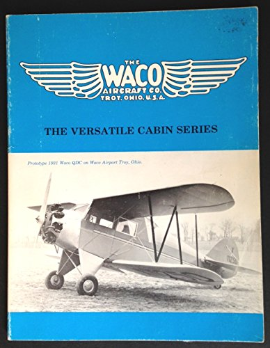 "WACO AIRPLANES ""ASK ANY PILOT"": The Versatile Cabin Series.: Brandly, Raymond H. ; Bonnie..."