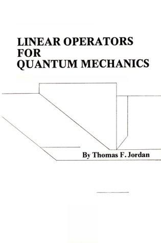9780960276202: Linear Operators for Quantum Mechanics