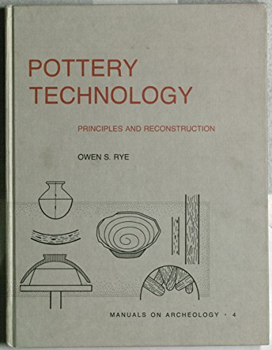 9780960282227: Pottery Technology: Principles and Reconstruction