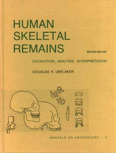 9780960282258: Human Skeletal Remains: Excavation, Analysis, Interpretation (Manuals on Archeology Series No. 2)