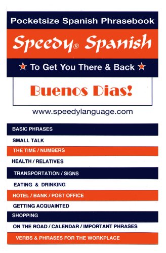 Speedy Spanish: To Get You There &: Babe Hart