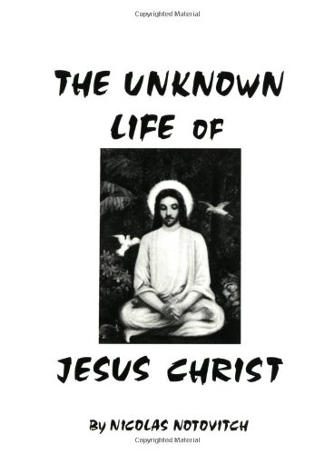 9780960285013: The Unknown Life of Jesus Christ