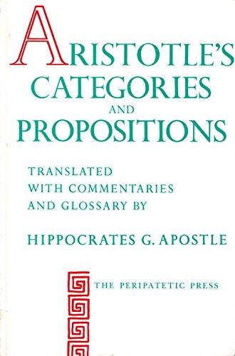 9780960287055: Aristotle's Categories and Propositions (De Interpretatione)