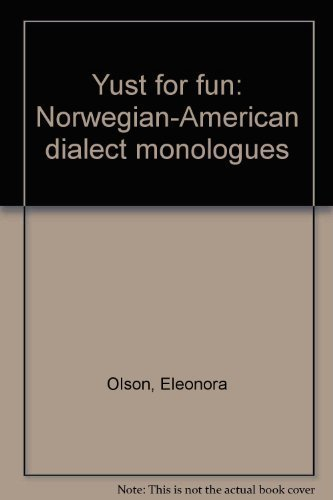 9780960291410: Yust For Fun: Norwegian-American Dialect Monologues