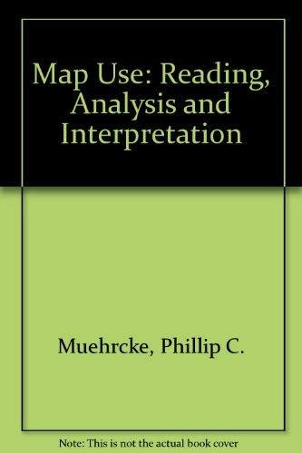 9780960297832: Map Use: Reading, Analysis and Interpretation