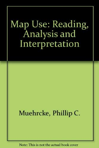 9780960297832: Map Use: Reading, Analysis and Interpretation
