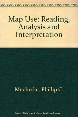 9780960297856: Map Use: Reading, Analysis and Interpretation