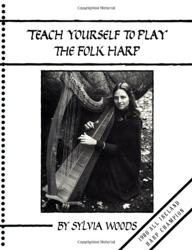 9780960299034: Teach Yourself to Play the Folk Harp