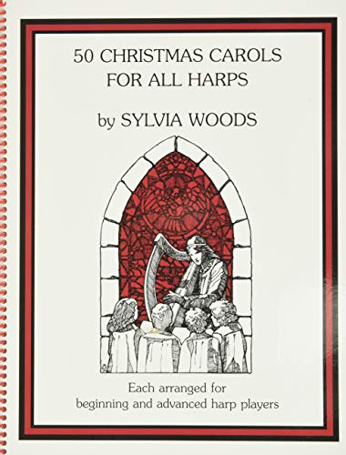 9780960299058: 50 Christmas Carols for All Harps: Harp Solo (Sylvia Woods Multi-Level Harp Book Series)