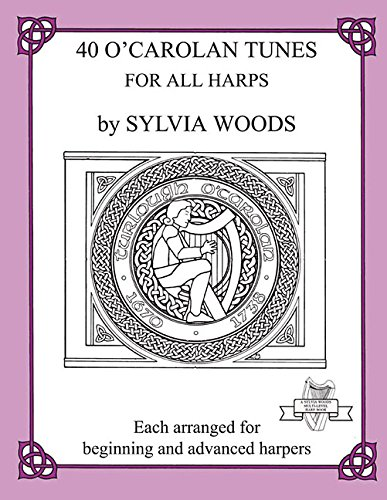 Sylvia Woods 40 O' Carolan Tunes For All Harps (Midmarch Arts Books): Various
