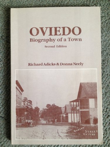 9780960303410: Oviedo, biography of a town