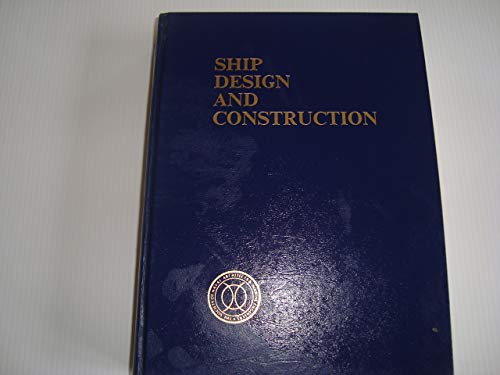 9780960304806: Ship Design and Construction