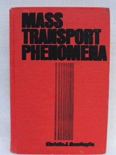 Mass Transport Phenomena: Geankoplis, Christie J.
