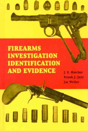 9780960309498: Firearms Investigation Identification and Evidence