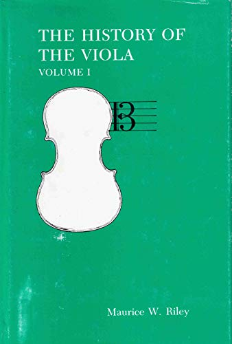 9780960315048: The History of the Viola: 001 (W/Supplement)