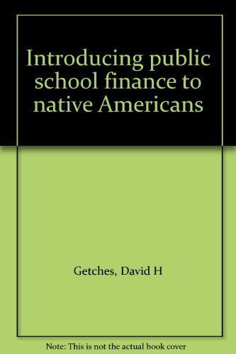 Introducing public school finance to native Americans: David H Getches