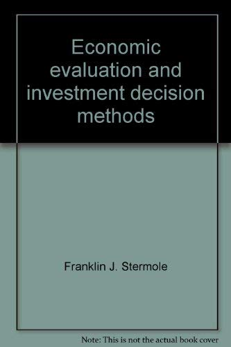9780960328284: Economic evaluation and investment decision methods