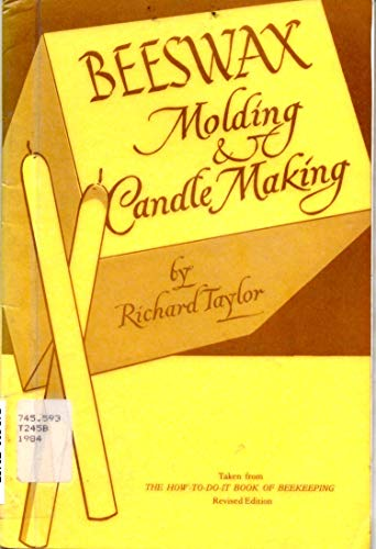 9780960328895: Beeswax: Molding and Candle Making