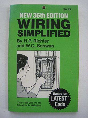 Wiring Simplified: Richter, H P & W C Schwan