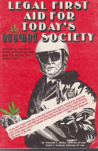 Legal first aid for today's high society: Weiss, Kenneth