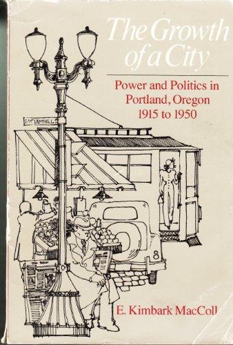 The Growth of a City : Power: E. Kimbark MacColl