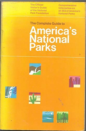 9780960341009: The Complete Guide to America's National Parks
