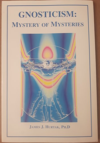 Gnosticism: Mystery of Mysteries