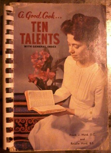 9780960353200: A Good Cook...Ten Talents