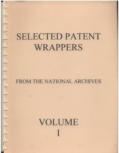 VOLUME 4 Selected Patent Wrappers from the National Archives (4 Volume Set): Tesla, Nikola, JOHN T....