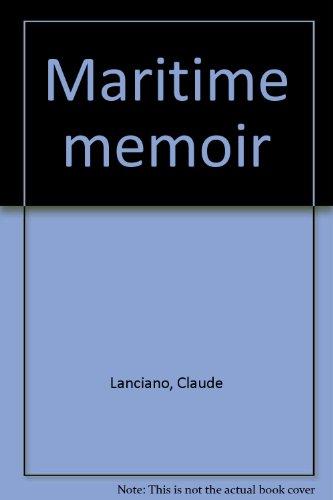 Maritime Memoir: Claude Lanciano
