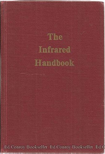 Infrared Handbook: William L. Wolfe,