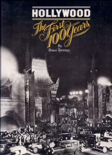 hollywood the first 100 years: torrence,bruce