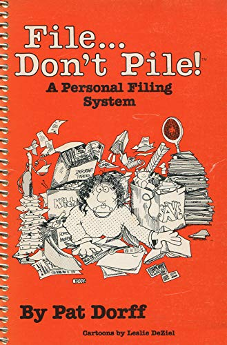 9780960364817: File--don't pile: A personal filing system