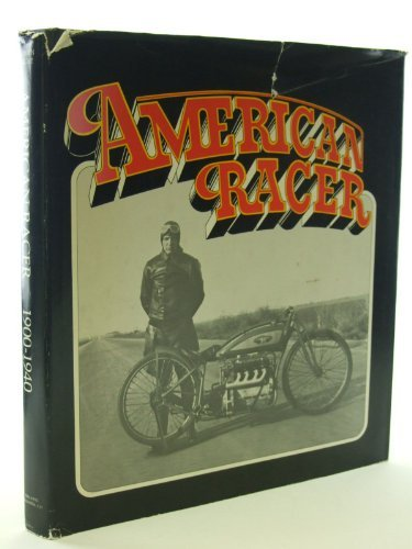 9780960367603: American racer, 1900-1940
