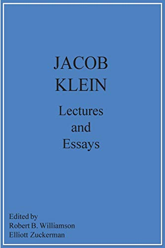 Jacob Klein Lectures and Essays (0960369023) by Klein, Jacob